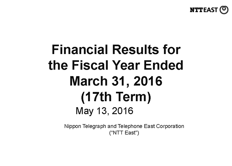 Financial Results for the Fiscal Year Ended March 31, 2016 (17th Term)